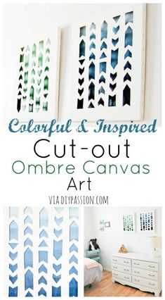 How to Create Colourful & Inspired Cut-out Ombre Canvas Art - DIY Passion