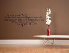 vinyl wall decal quote In this home we do by WallDecalsAndQuotes. $11.95 USD, via Etsy.