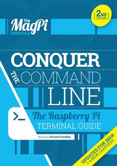 Essentials - Conquer the Command Line — The MagPi magazine Raspberry Pi Foundation, Raspberry Pi Camera, Simple Electronics, Pay What You Want, Website Price, Raspberry Pi Projects, Learn To Code, Digital Media, Sd Card