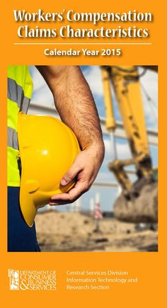 Oregon workers' compensation claims characteristics, by the Oregon Department of Consumer and Business Services, Research and Analysis Section