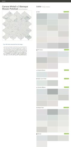 Carrara White3 x 3 Baroque Mosaic Polished. Stone Mosaics. Trendy mosaics. Daltile. Behr. PPG Paints. Benjamin Moore. Ralph Lauren Paint. Sherwin Williams. Valspar Paint. Olympic.  Click the gray Visit button to see the matching paint names.