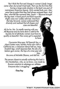 Tina Fey on women's body image. From her book. Her fantastic book.