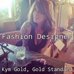 TRUE RELIGION Co-founder, Kym Gold