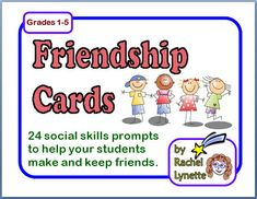 Classroom Freebies: Friendship Cards: Social Skills Prompts for Discussion or Writing
