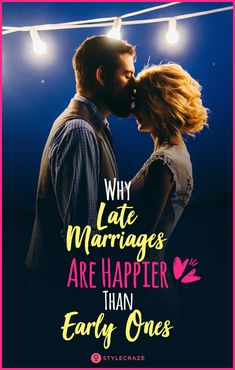A Psychologist Explains Why Late Marriages Are Happier Than Early Ones #relationships #love #life