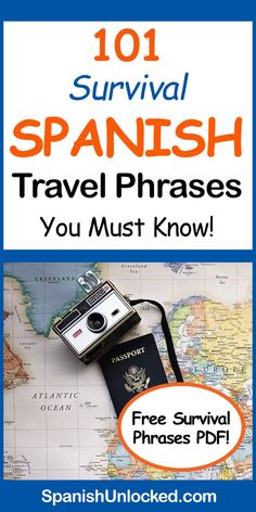 101 Survival Spanish Travel Phrases Every Traveler Needs to Know!