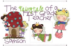 The Fairy Tale of a First Grade Teacher