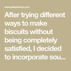 After trying different ways to make biscuits without being completely satisfied, I decided to incorporate sour cream. Split while warm, butter and enjoy. —Lorraine Caland, Shuniah, ON Garlic Cheese Biscuits, Bread Rolls, Vintage Recipes, Lorraine, Sour Cream, Baking Soda, Butter, Success, Warm