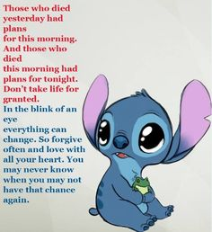 My tio was gonna celebrate Father's Day next week but he didn't make it I miss him so much. Don't take family for granted or love Funny True Quotes, Cute Quotes, Meaningful Quotes, Inspirational Quotes, Lilo And Stitch Quotes, Cute Stitch, Johny Depp, Arte Disney, Mood Quotes