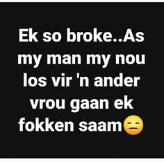 Wedding Jokes, Afrikaans Quotes, First Language, Good Jokes, Funny Quotes About Life, Love Life, Positive Quotes, Positivity, Lol