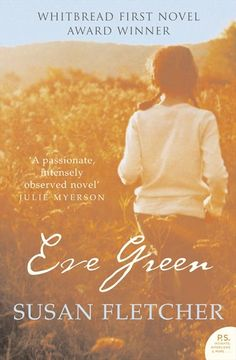 A wonderful book to get lost in - Eve Green by Susan Fletcher