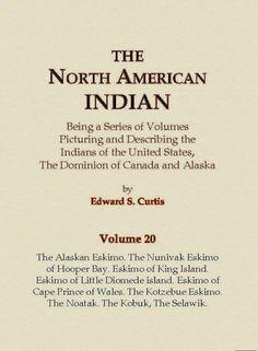The Alaskan Eskimo, The Nunivak Eskimo of Hooper Bay, Eskimo of King island, Eskimo of Little Diomede island, Eskimo of Cape Prince of Wales, The Kotzebue Eskimo, The Noatak, The Kobuk, The Selawik
