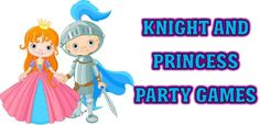 Knight and Princess Party Games. could totall morph some of these into my plans.