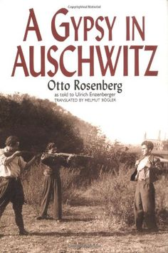 A Gypsy in Auschwitz: This stark reminiscence is a haunting account of life as a gypsy during the Third Reich. Rosenburg's tale of horror will touch many hearts and place in the long and tortured record of the Gypsy Holocaust. I Love Books, Good Books, Books To Read, My Books, Reading Lists, Book Lists, Holocaust Books, What To Read, Historical Fiction