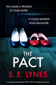 The Pact: A gripping psychological thriller with heartstopping suspense eBook: S.E. Lynes: Amazon.co.uk: Kindle Store