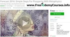 [#Udemy 100% Off] #Forecast 2016: Simple Steps For Prosperity With Metaphysics   About This Course  Published 1/2016English  Course Description  Forecast 2016  BONUS: Feng Shui Remedies  Like to know whats in store for you in 2016? Join Intuitive Master Numerologist Teacher and bestselling Author Gracy Yap in this course and equip yourself with the right tools to take advantage of the opportunities to make 2016 your best year ever! You can now harness ancient wisdom and the principles of…