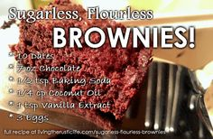 Sugarless, Flourless BROWNIES! So tasty! | Living the Rustic Life