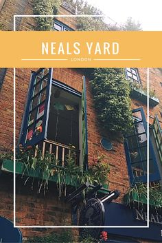 Neal's Yard London || Must Love Sunshine Blog https://mustlovesunshine.wordpress.com/2016/06/09/colorful-and-quirky-neals-yard/