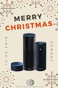 """#AmazonEcho aka """"Alexa"""" - www.theteelieblog.com Alexa says, """"Merry Christmas."""" #amazonalexa"""