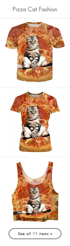 """""""Pizza Cat Fashion"""" by erikakaisersot ❤ liked on Polyvore featuring cat, tops, t-shirts, cat tee, cat print top, cat print t shirt, cat top, cat t shirt, crop tops and cut-out crop tops"""