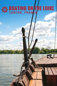 The best way to discover the Loire River is to get out on the water in a boat. Here are two ways you can explore France's beautiful waterway.