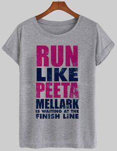 run like a peeta shirt  #tshirt #shirt #graphic shirt #funny shirt