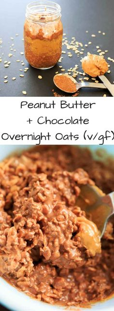 Peanut Butter Chocolate Overnight Oats - a vegan, gluten-free, healthy breakfast that will feel more like dessert than breakfast. Sweetened with maple syrup, no added sugar.