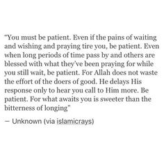 This words really made my day, just be patient, no matter what, no complain, no angry, no stress, just do it,