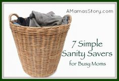 7 Simple Sanity Savers for Busy Moms - A Mama's Story