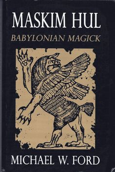 SOFTCOVER EDITION Maskim Hul is a complete grimoire of Tiamat-centered magick, pre-luciferian sorcery developed from authentic Mesopotamian clay tablets. The grimoire outlines the cultures of ancient Magick Book, Witchcraft Books, Occult Books, Great Books, New Books, Books To Read, Roman, Demonology, Tarot