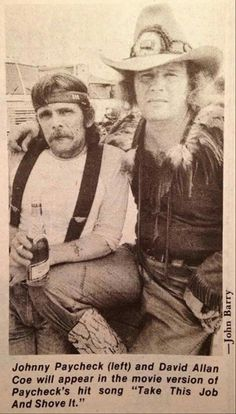 Johnny Paycheck and David Allen Coe Country Music Quotes, Country Music Lyrics, Country Music Artists, Country Songs, Best Country Music, Country Music Stars, Outlaw Country, American Country, Johnny Paycheck