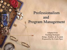 Great slideshow about professionalism. Even though it's about teaching young children, there is still a ton of good information that can be applied at the secondary level.