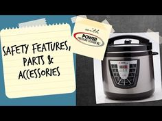 Power Pressure Cooker XL – Safety Features, Parts and Accessories - YouTube