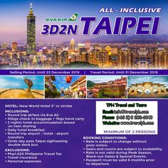 ALL-INCLUSIVE 3 DAYS TAIPEI (With Round trip Airfare via Eva Air) Minimum of 2 persons  For more inquiries please call: Landline: (+63 2) 8 282-6848 Mobile: (+63) 918-238-9506 or Email us: info@travelph.com #Taipei #Taiwan #TravelPH #TravelWithNoWorries Taipei Taiwan, Round Trip, All Inclusive, Tours, Day, Travel, Viajes, Destinations, Traveling