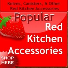 The Popular Red Kitchen Accessories series is the place you can shop for and buy the most popular red kitchen accessories (such as knives, canisters,...