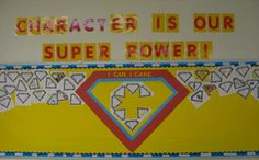 Character Is Our Super Power bulletin board to display parent homework.