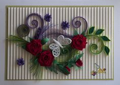 Quilling card-red roses & white butterfly