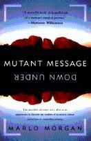 Mutant Message Down Under - Simply put... Inspirational