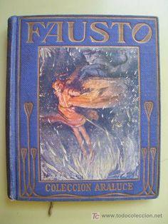 FAUSTO. Con ilustraciones de J.SEGRELLES. Araluce. 1933. 1ª Ed. Las obras maestras nº 80 (Libros Antiguos, Raros y Curiosos - Literatura Inf...