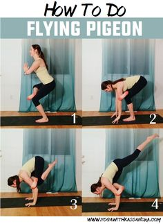 Yoga with Kassandra: How To Do Flying Pigeon - Eka Pada Galavasana Tutorial