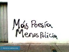 Más Poesía, Menos Policía