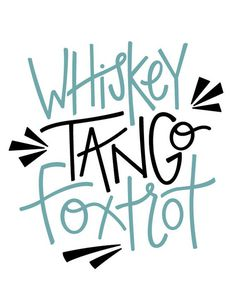 Whiskey Tango Foxtrot/WTF/Handlettered Print/Home Decor/Gallery Wall/Gift under Art/Office Decor/digital print/What the F. Silhouette Projects, Silhouette Design, Cricut Vinyl, Svg Files For Cricut, Gifts Under 10, Cricut Creations, Typography Art, Vinyl Projects, Tango