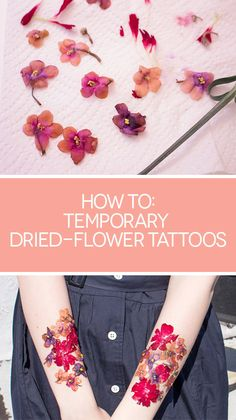 Learn how to get these gorgeous temporary tattoos via Bustle!