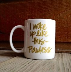 FREE SHIPPING  I Woke Up Like This Flawless  by LifebytheDay