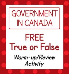 """This is one page from my paid resource """"Canada's Government True or False Review or Warm-up Activities"""" - this is a free source"""