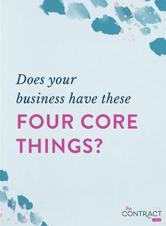 Does your business have these four core things? Business Education, Business Advice, Business Motivation, Business Entrepreneur, Online Business, Business Branding, Business Design, Business Marketing, Creative Business