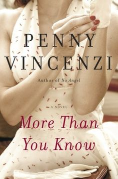 More Than You Know A Novel