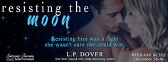 Renee Entress's Blog: [Release Blitz & Giveaway] Resisting the Moon by L...