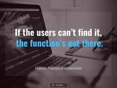 A website is as good as its users say it is. #website #web #users #experience #ux #flow #function #quote #Monday #planning #humanfactorsinternational #eromagencyquotes