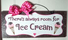 There's always room for ice cream sign with glitter via Etsy.